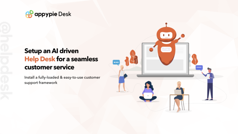 Appy Pie Help Desk Software – Top 7 Features and Benefits