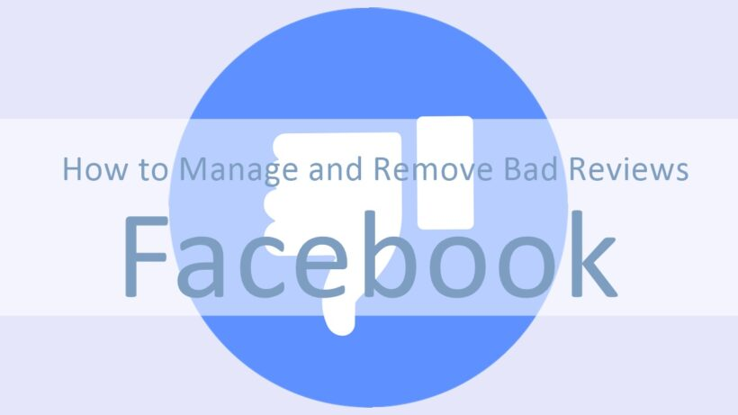How to Manage and Remove Bad Reviews