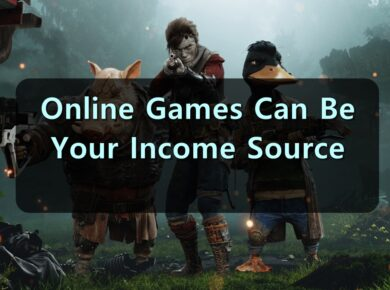 Online Games Can Be Your Income Source