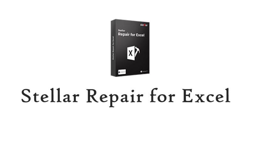 Product Review - Stellar Repair for Excel