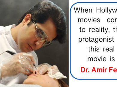 When Hollywood movies come to reality, the protagonist of this real movie is Dr. Amir Feily
